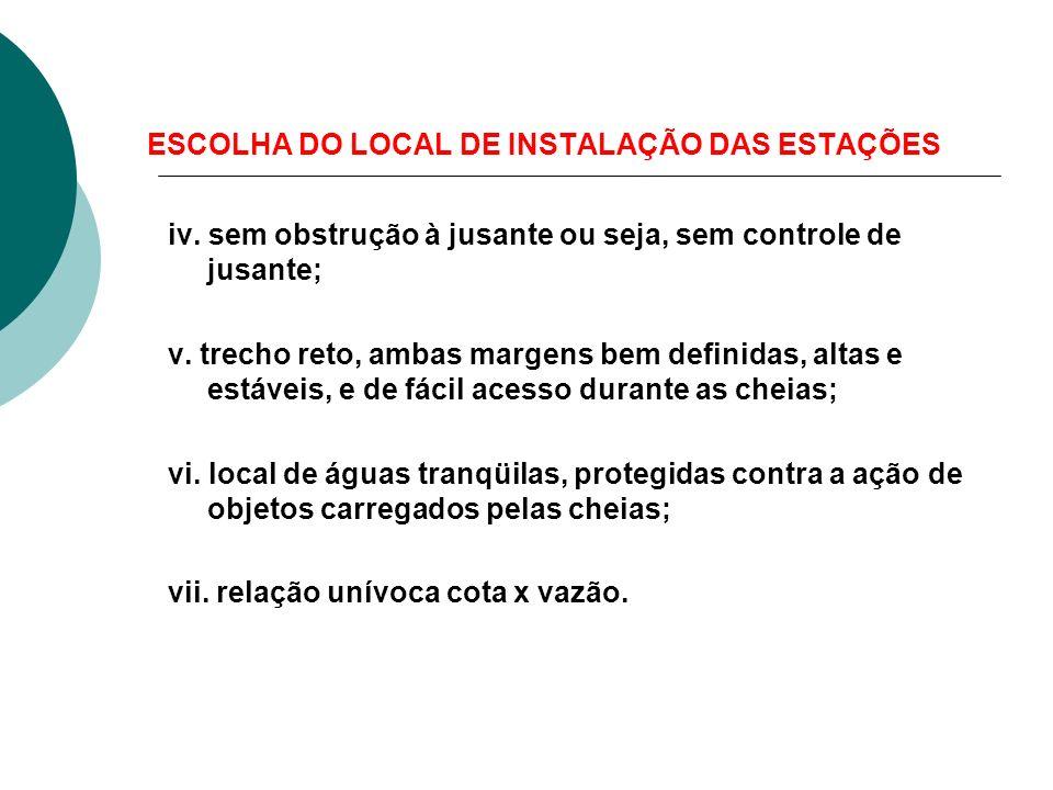 ESCOLHA DO LOCAL DE INSTALAÇÃO DAS ESTAÇÕES