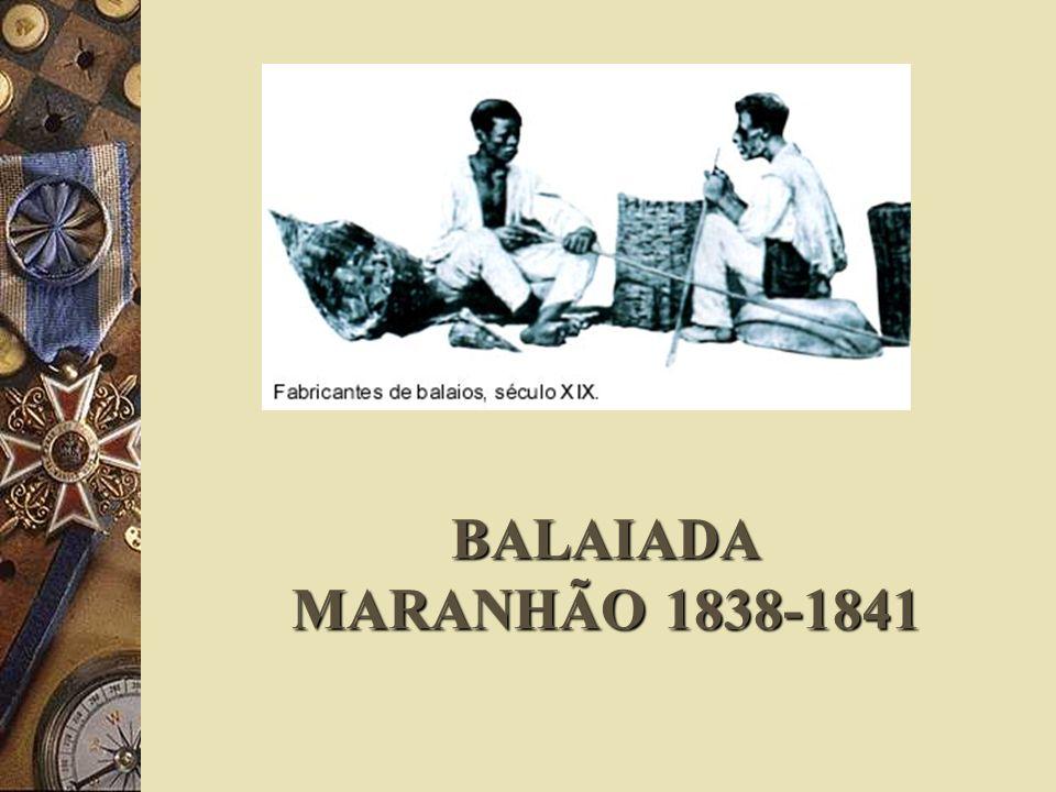 BALAIADA MARANHÃO 1838-1841