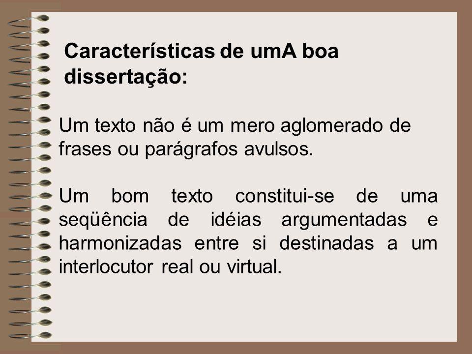 Características de umA boa dissertação: