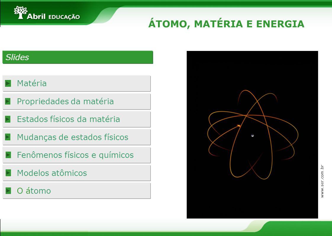 ÁTOMO, MATÉRIA E ENERGIA