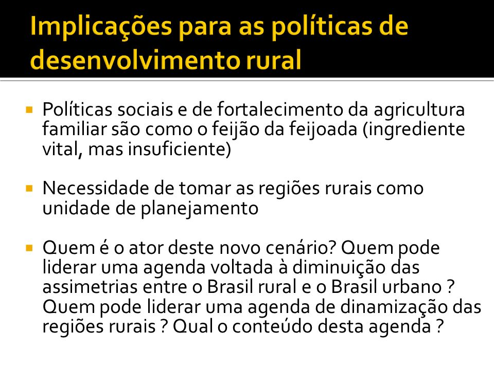Implicações para as políticas de desenvolvimento rural