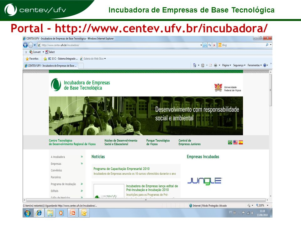 Portal - http://www.centev.ufv.br/incubadora/