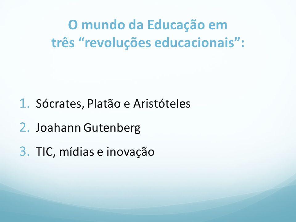 O mundo da Educação em três revoluções educacionais :