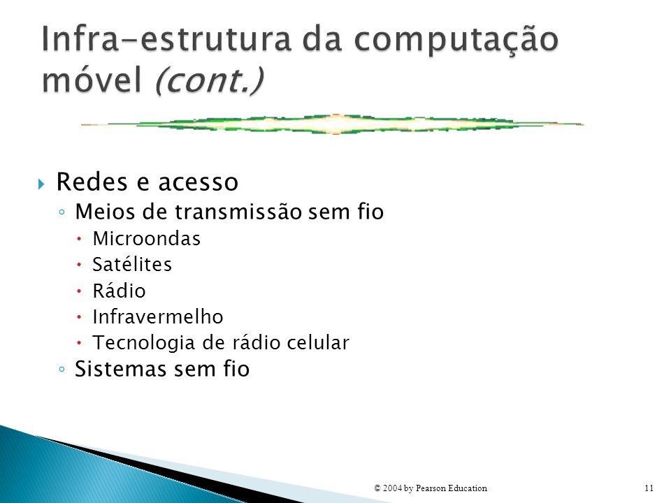 Infra-estrutura da computação móvel (cont.)