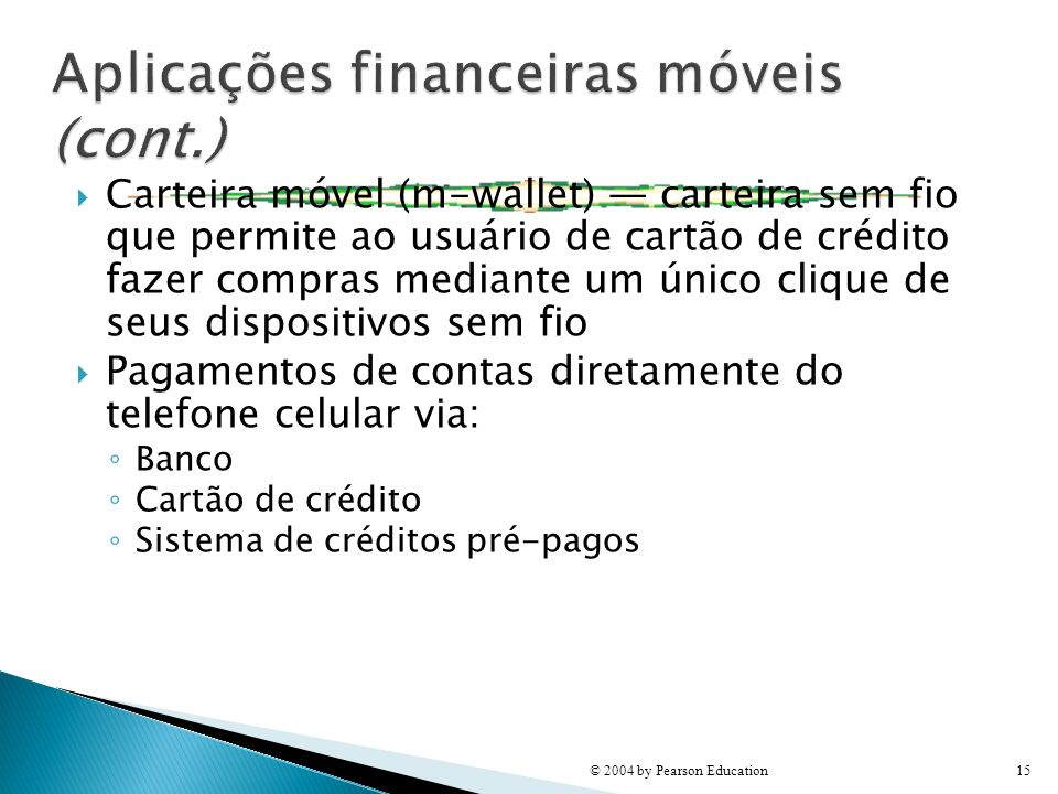 Aplicações financeiras móveis (cont.)