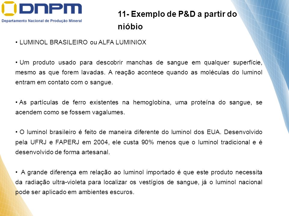 11- Exemplo de P&D a partir do nióbio