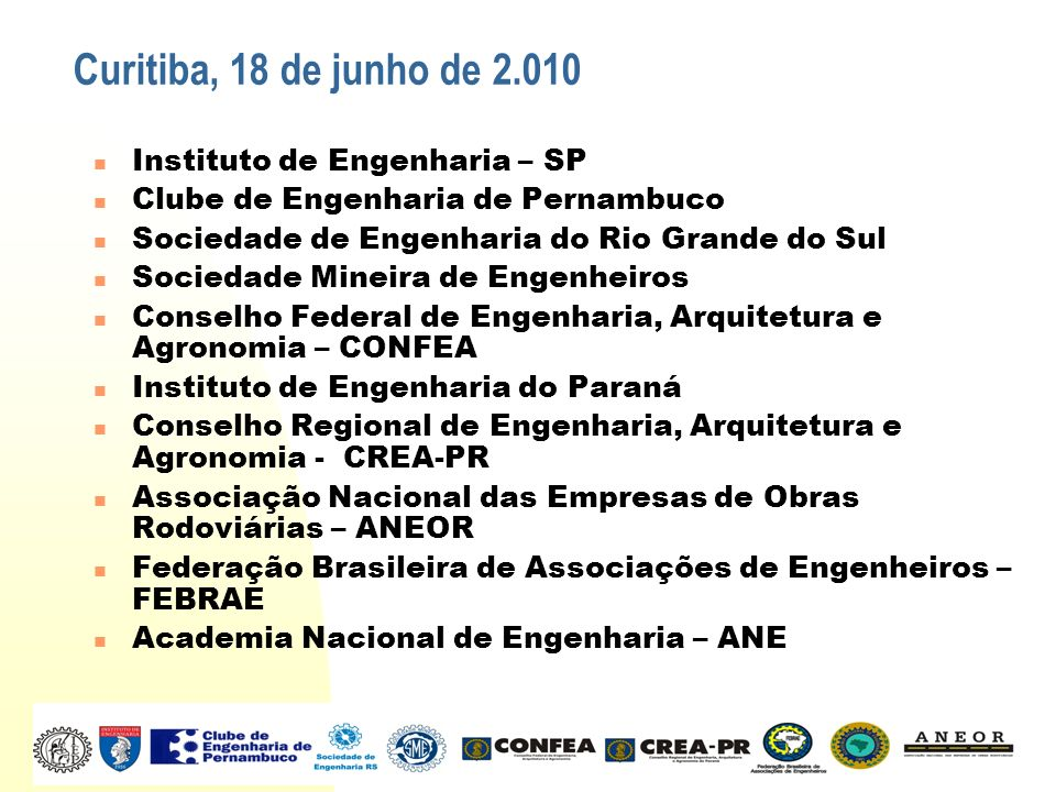 Curitiba, 18 de junho de 2.010 Instituto de Engenharia – SP
