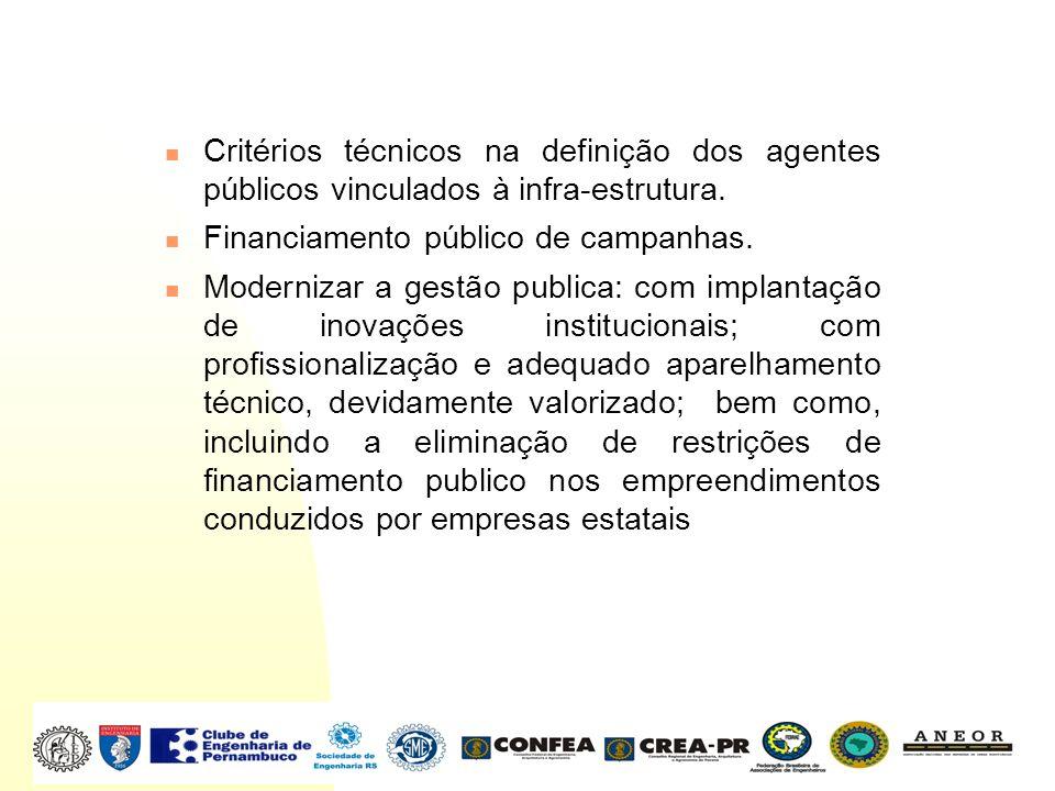 Critérios técnicos na definição dos agentes públicos vinculados à infra-estrutura.