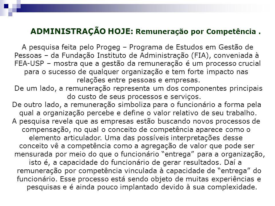 ADMINISTRAÇÃO HOJE: Remuneração por Competência .