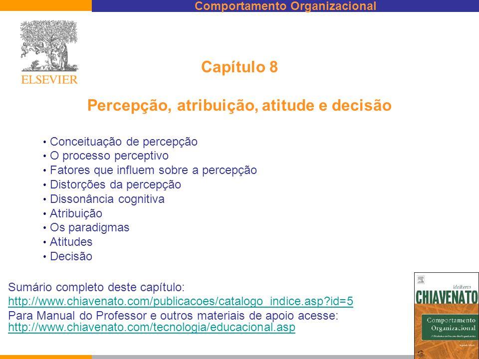 Capítulo 8 Percepção, atribuição, atitude e decisão