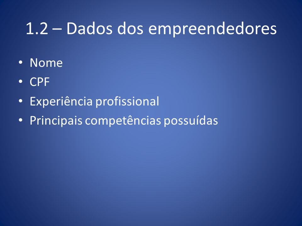 1.2 – Dados dos empreendedores