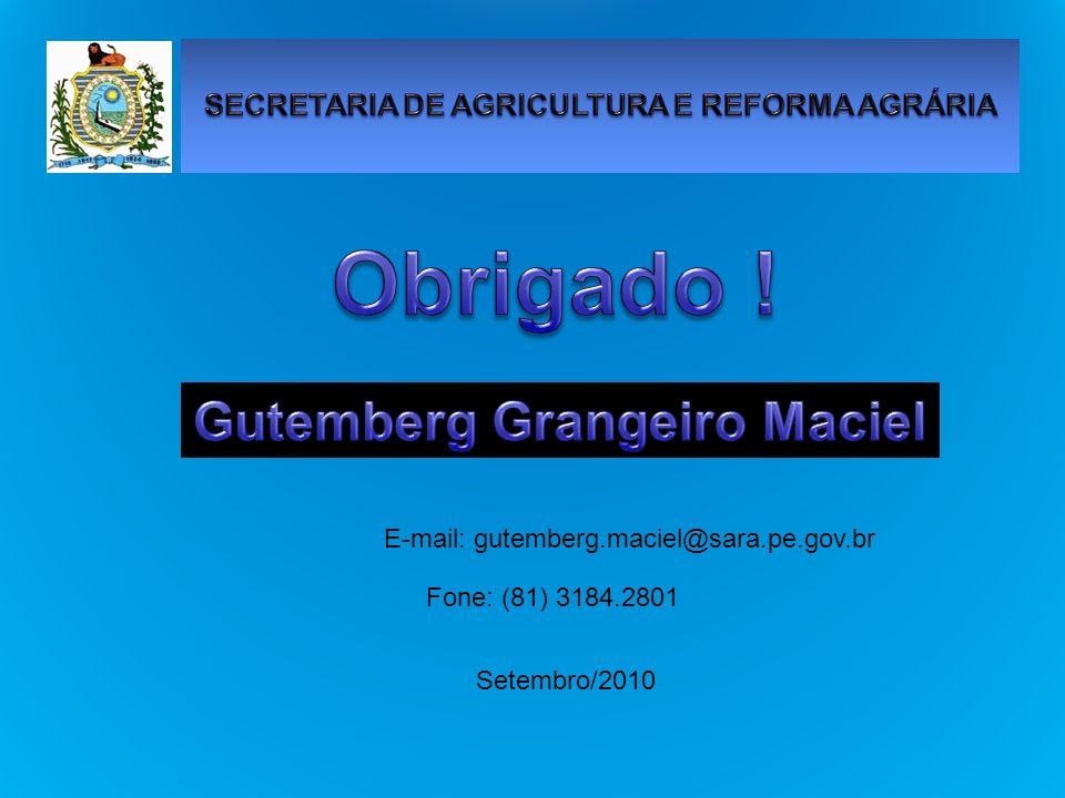 SECRETARIA DE AGRICULTURA E REFORMA AGRÁRIA Gutemberg Grangeiro Maciel