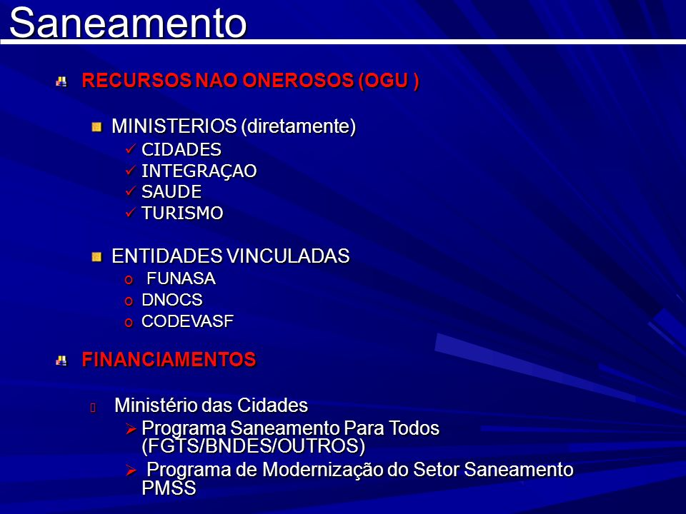 RECURSOS NAO ONEROSOS (OGU ) MINISTERIOS (diretamente)
