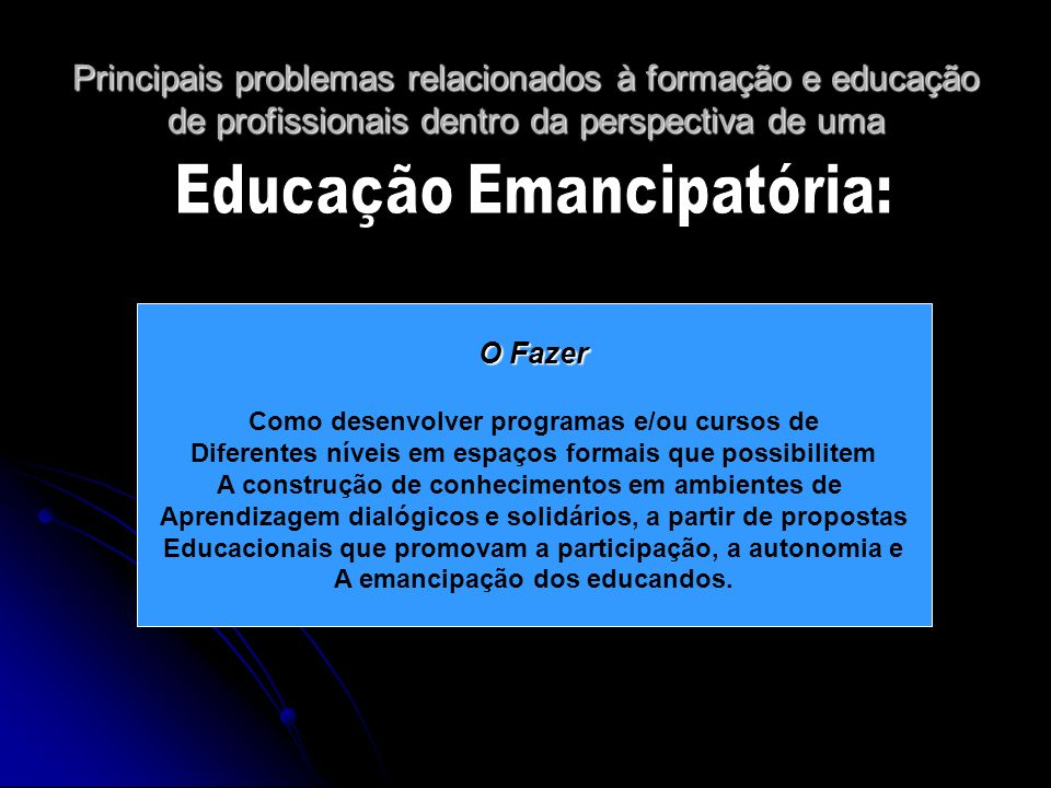 Educação Emancipatória: