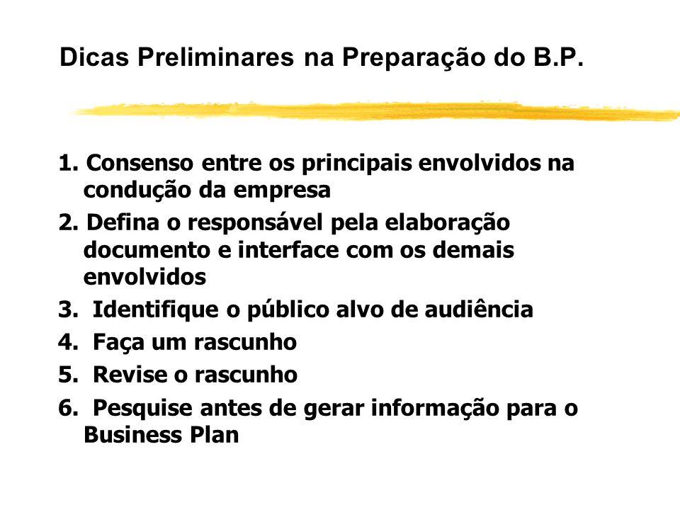 Dicas Preliminares na Preparação do B.P.