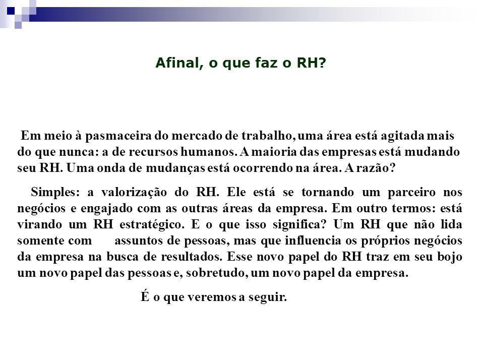 Afinal, o que faz o RH