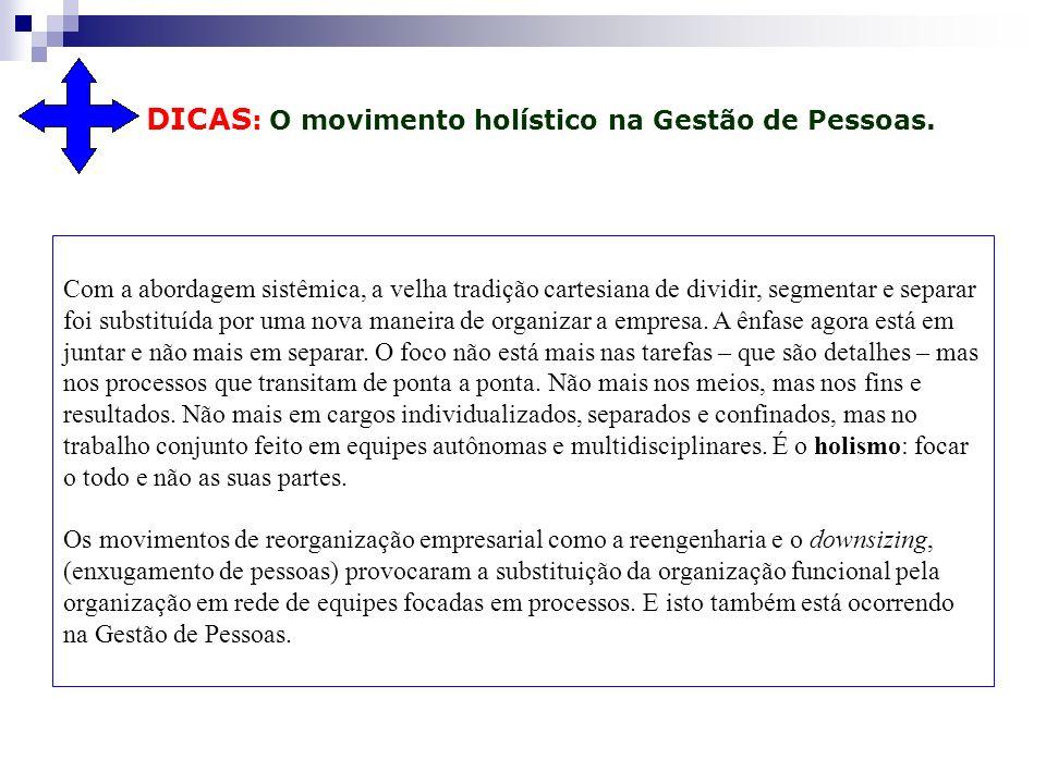 DICAS: O movimento holístico na Gestão de Pessoas.
