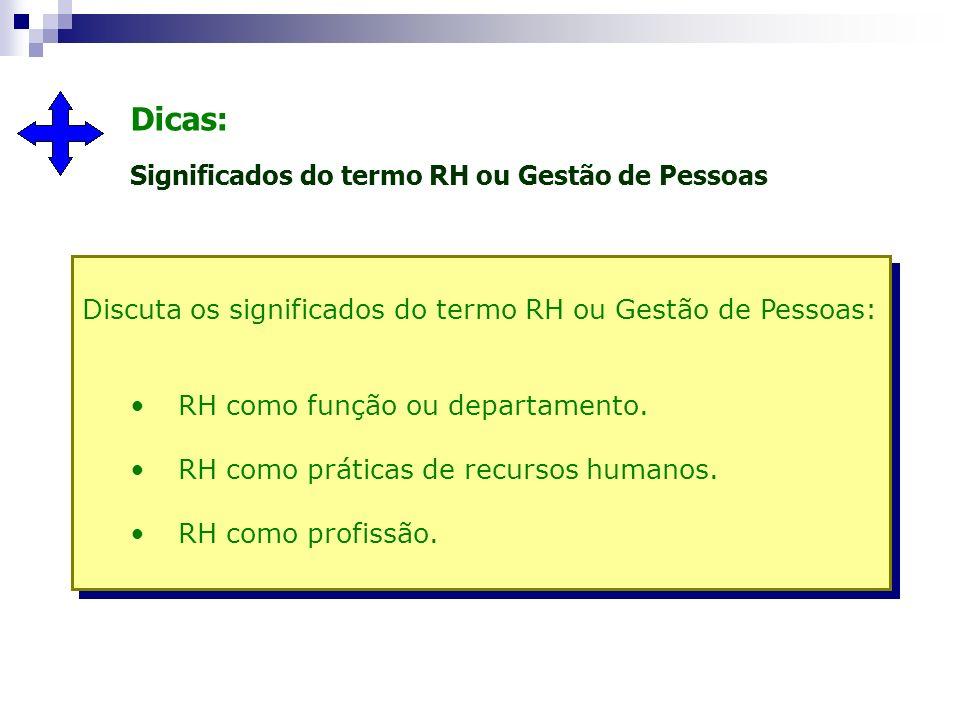 Dicas: Significados do termo RH ou Gestão de Pessoas