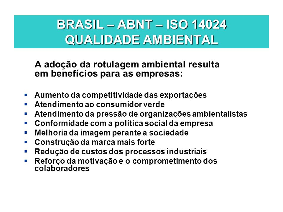 BRASIL – ABNT – ISO 14024 QUALIDADE AMBIENTAL