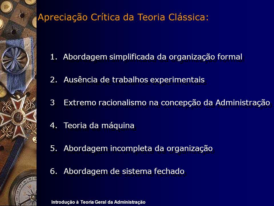 Apreciação Crítica da Teoria Clássica: