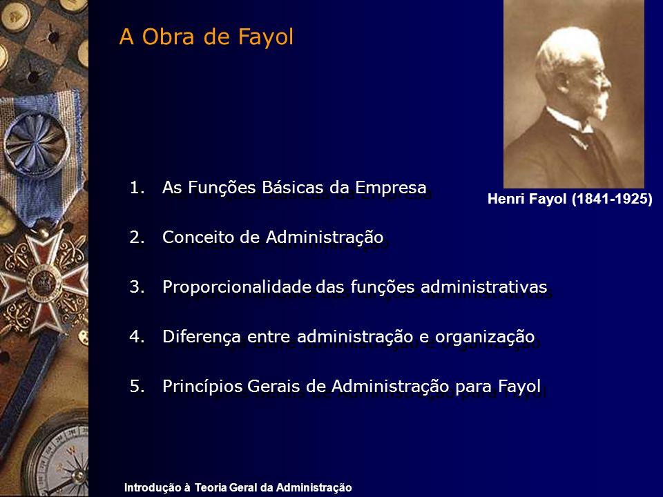 A Obra de Fayol As Funções Básicas da Empresa