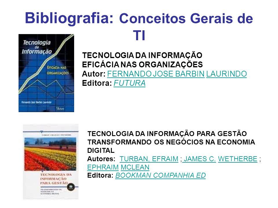 Bibliografia: Conceitos Gerais de TI