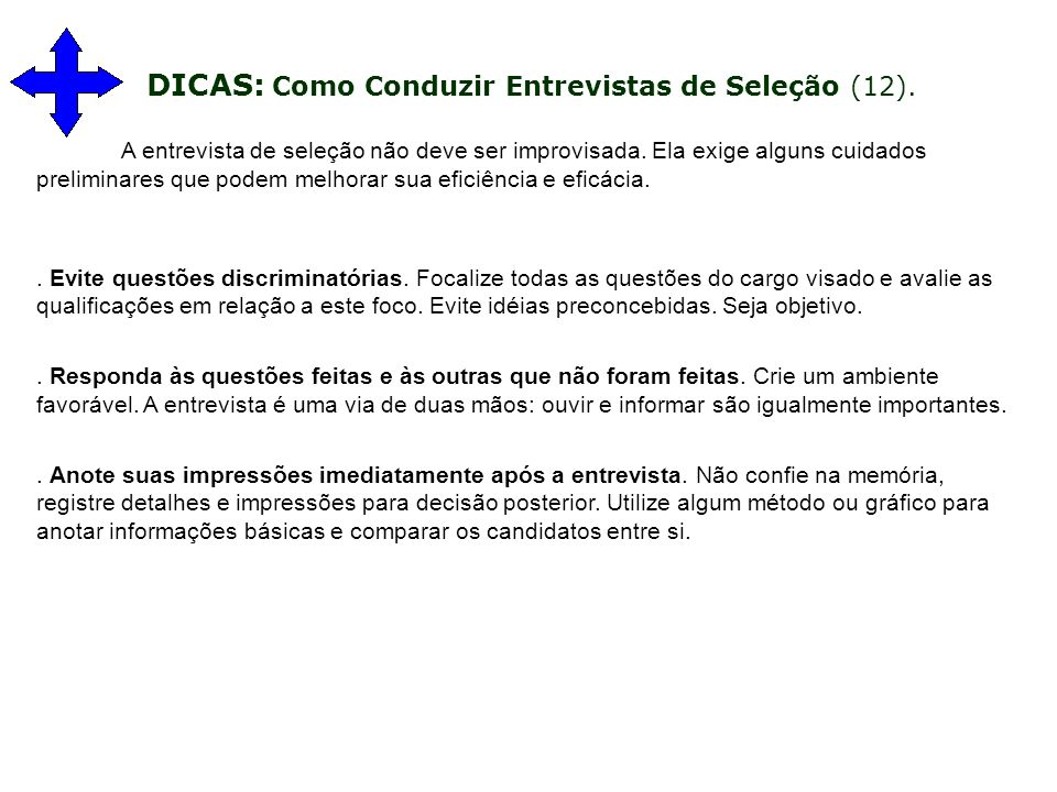 DICAS: Como Conduzir Entrevistas de Seleção (12).