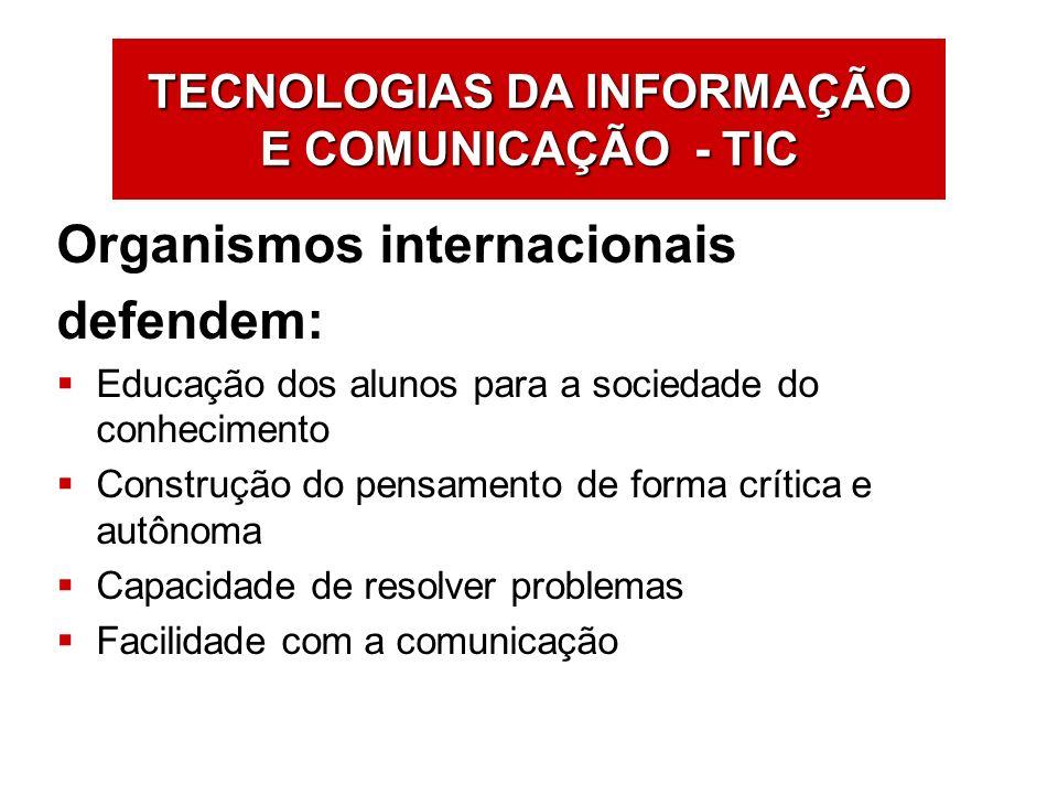 TECNOLOGIAS DA INFORMAÇÃO E COMUNICAÇÃO - TIC