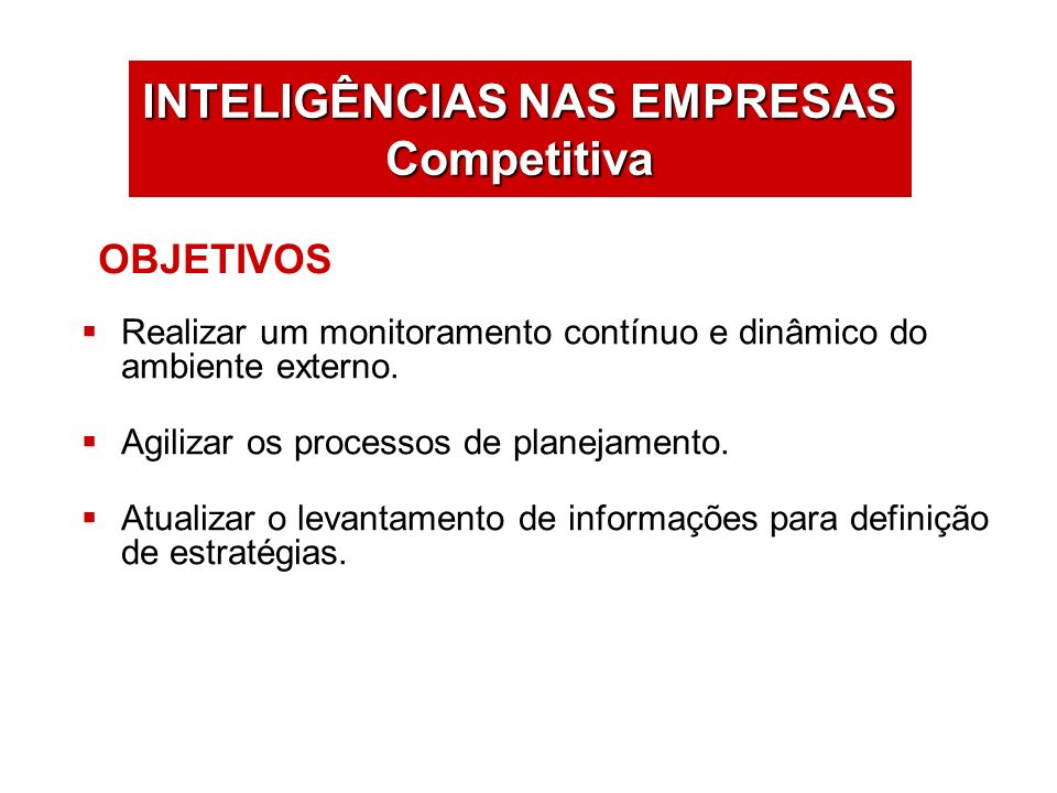 INTELIGÊNCIAS NAS EMPRESAS Competitiva