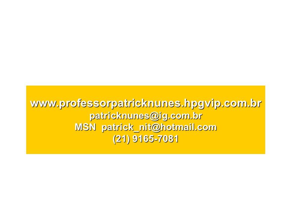 www. professorpatricknunes. hpgvip. com. br patricknunes@ig. com