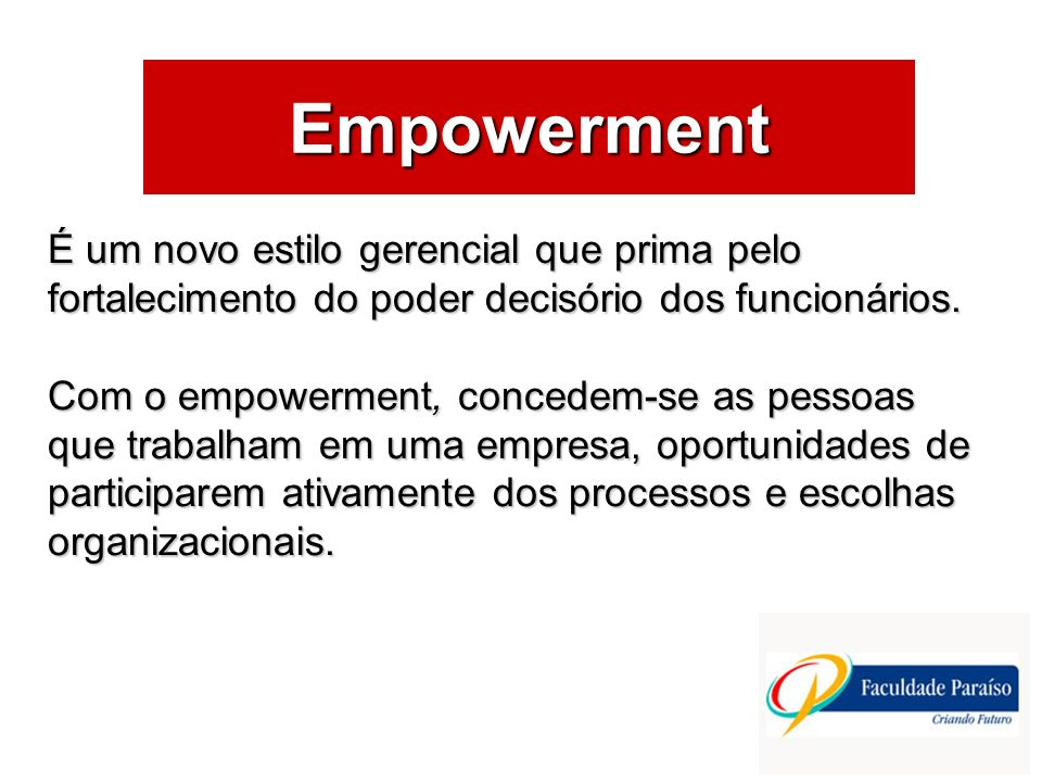 Empowerment ÁREAS DE ATUAÇÃO