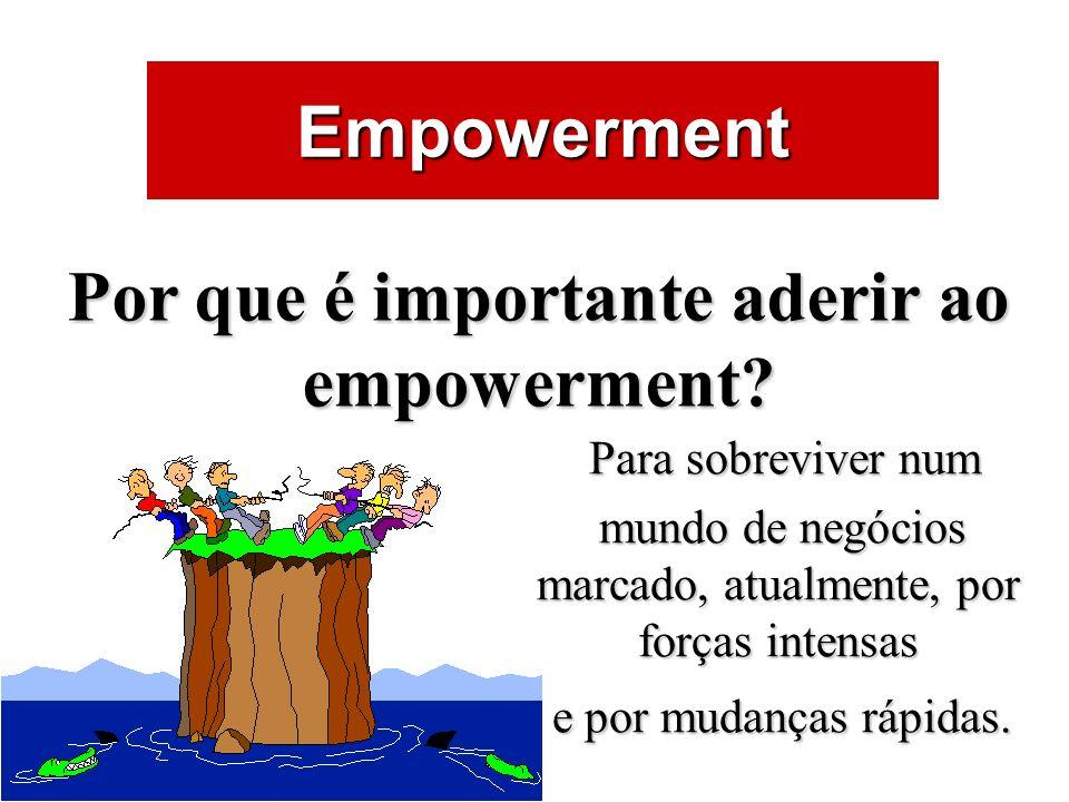 Por que é importante aderir ao empowerment