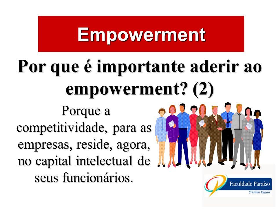 Por que é importante aderir ao empowerment (2)
