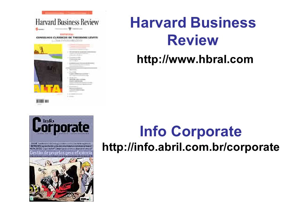 Harvard Business Review http://www.hbral.com