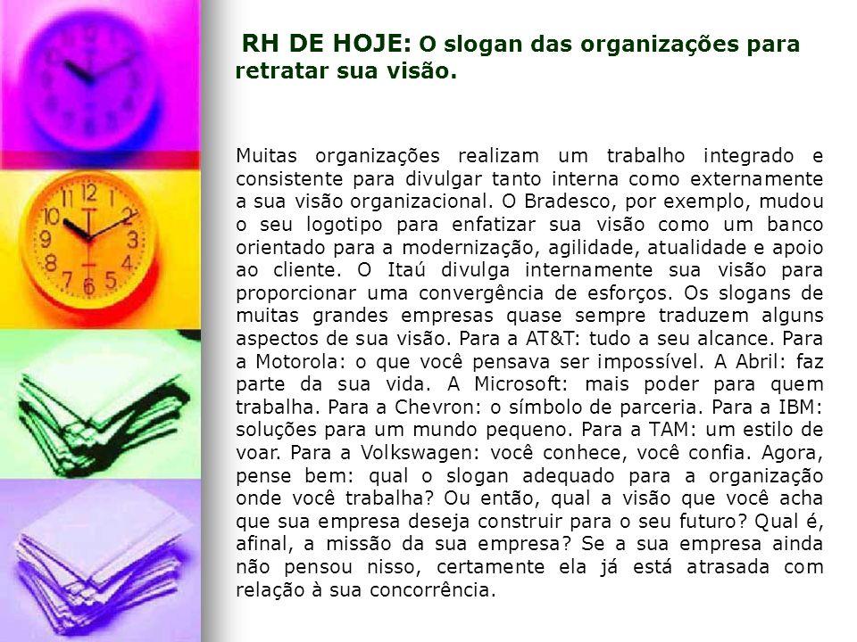 RH DE HOJE: O slogan das organizações para retratar sua visão.
