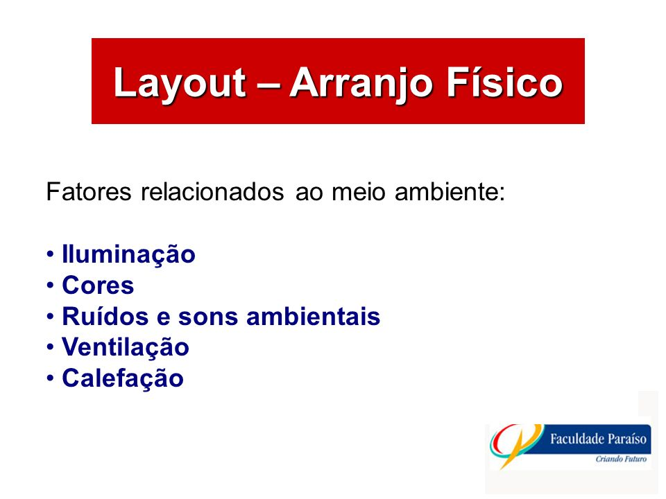 Layout – Arranjo Físico