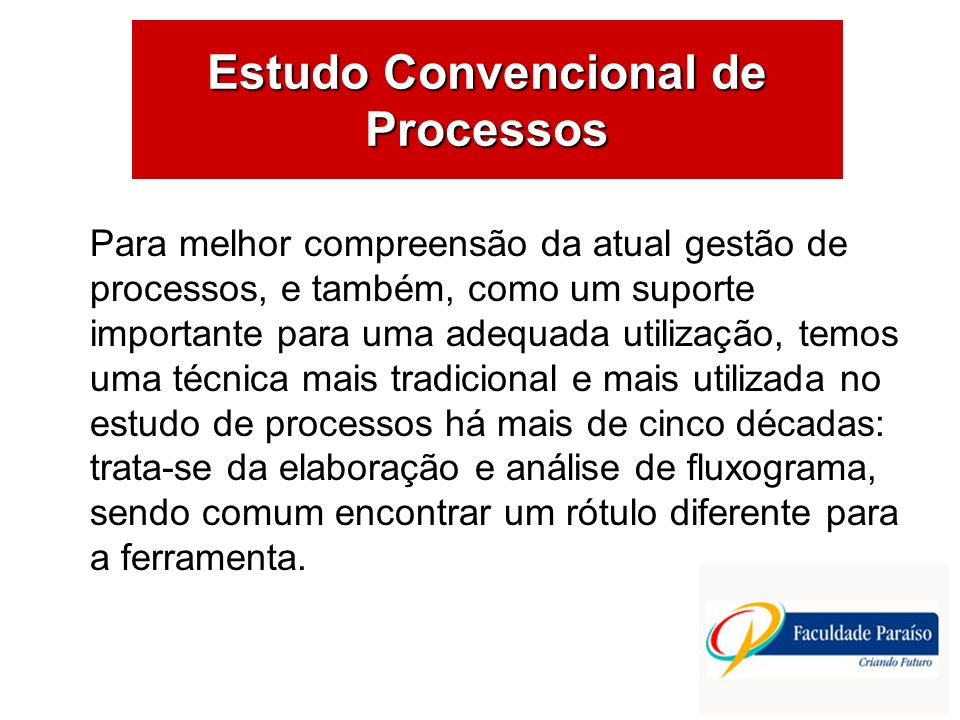 Estudo Convencional de Processos