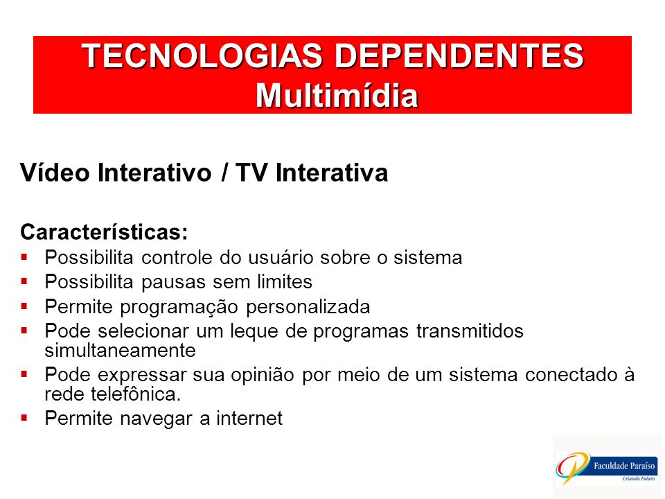 TECNOLOGIAS DEPENDENTES Multimídia
