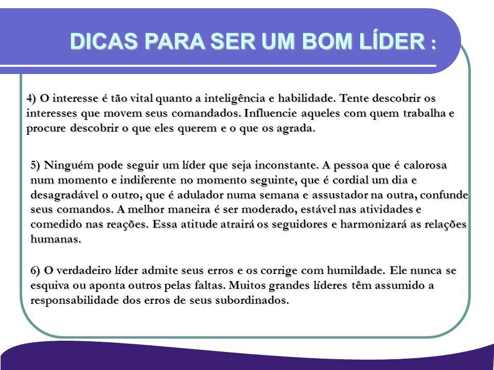 DICAS PARA SER UM BOM LÍDER :