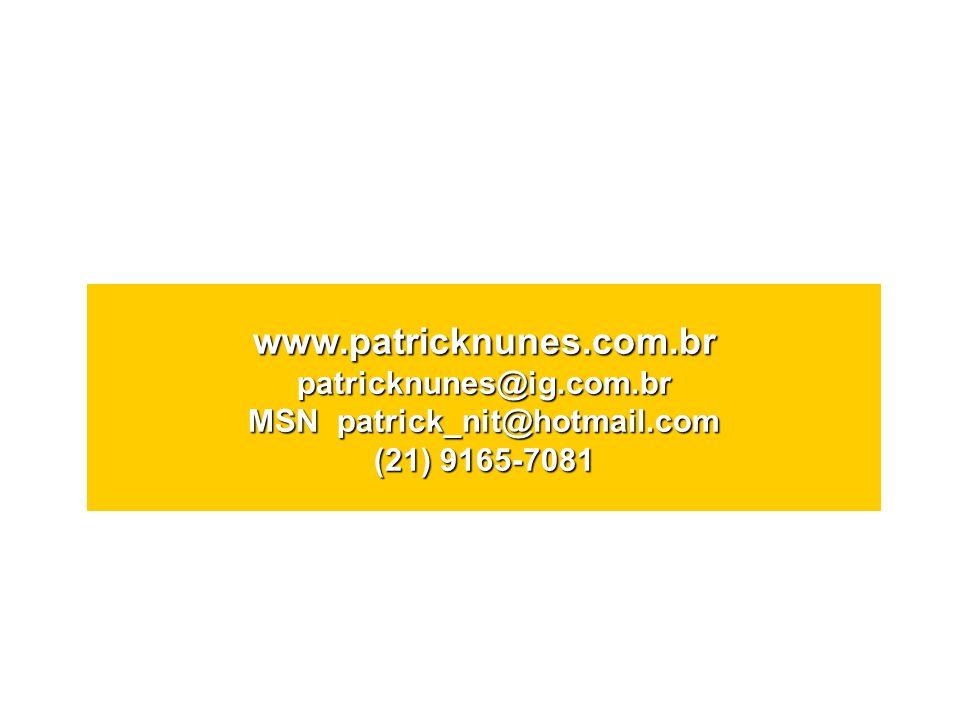 www. patricknunes. com. br patricknunes@ig. com