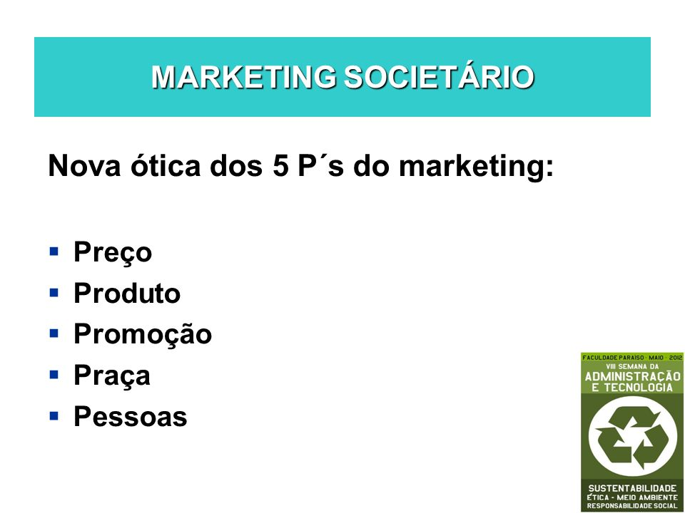 Nova ótica dos 5 P´s do marketing: