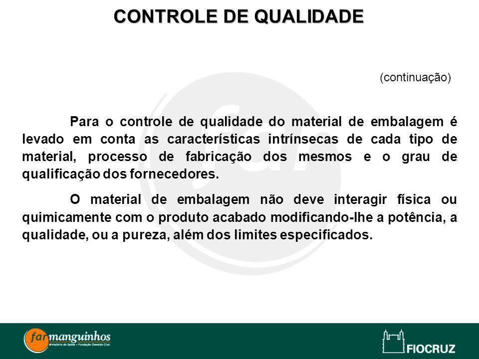 CONTROLE DE QUALIDADE (continuação)
