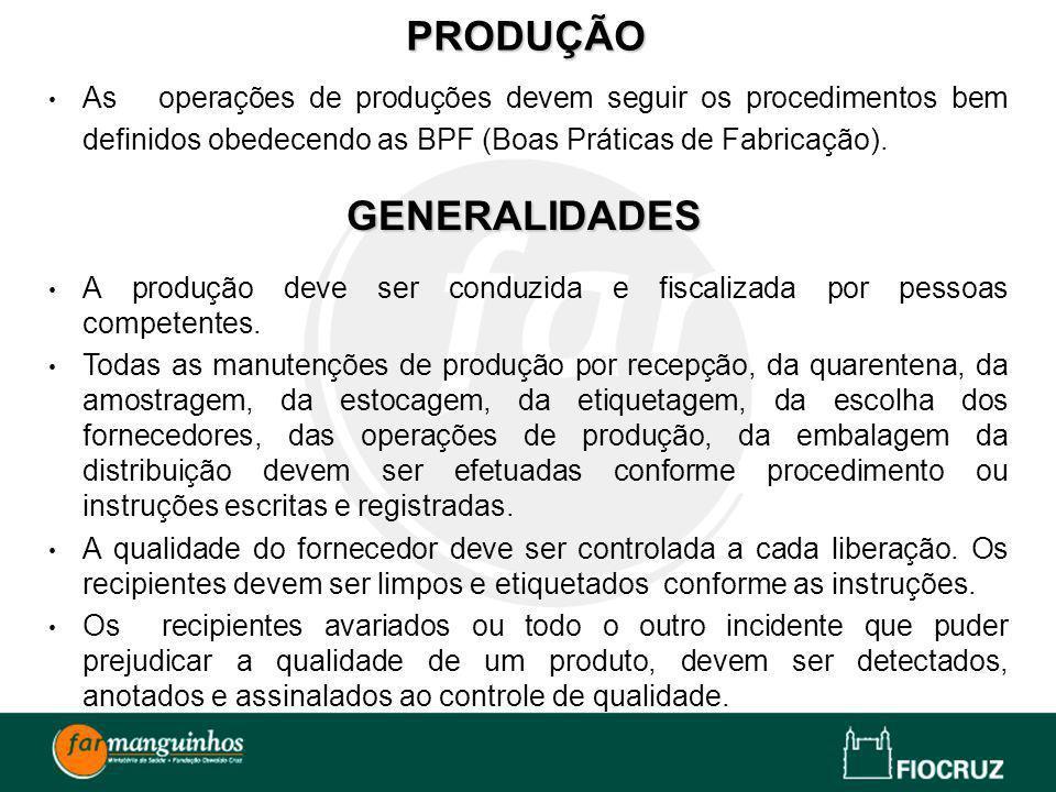 PRODUÇÃO GENERALIDADES