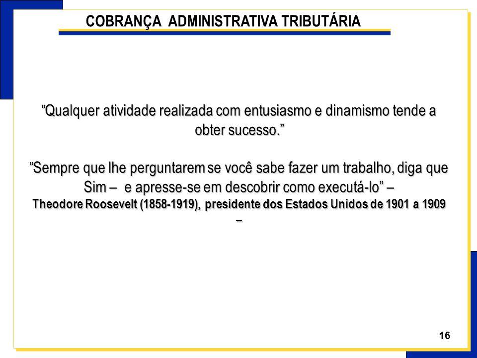 COBRANÇA ADMINISTRATIVA TRIBUTÁRIA