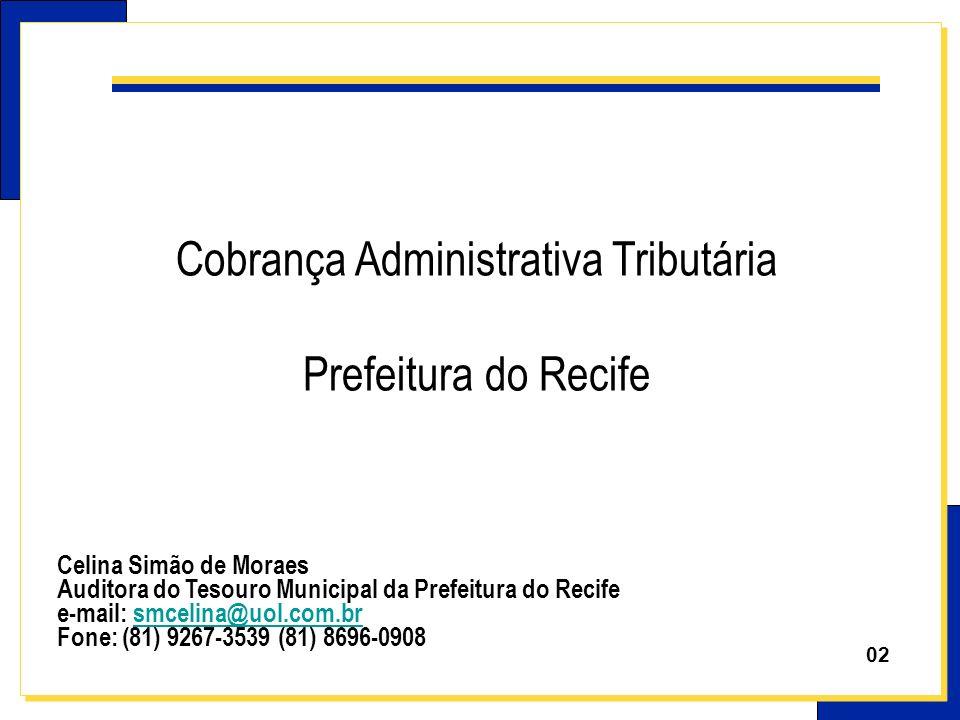 Cobrança Administrativa Tributária Prefeitura do Recife
