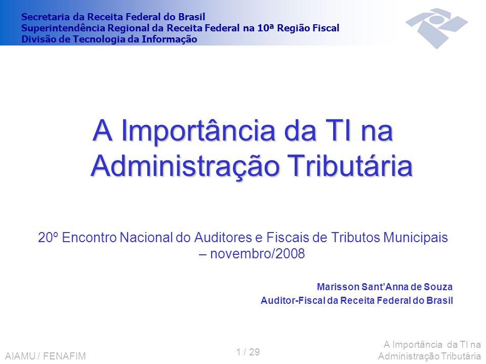 A Importância da TI na Administração Tributária