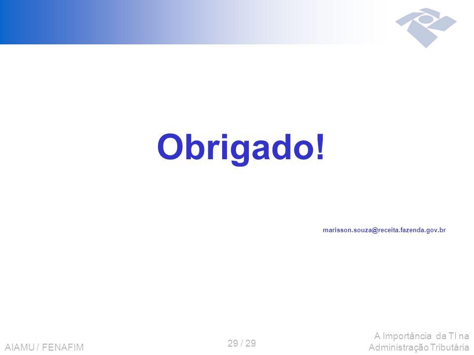 Obrigado! marisson.souza@receita.fazenda.gov.br