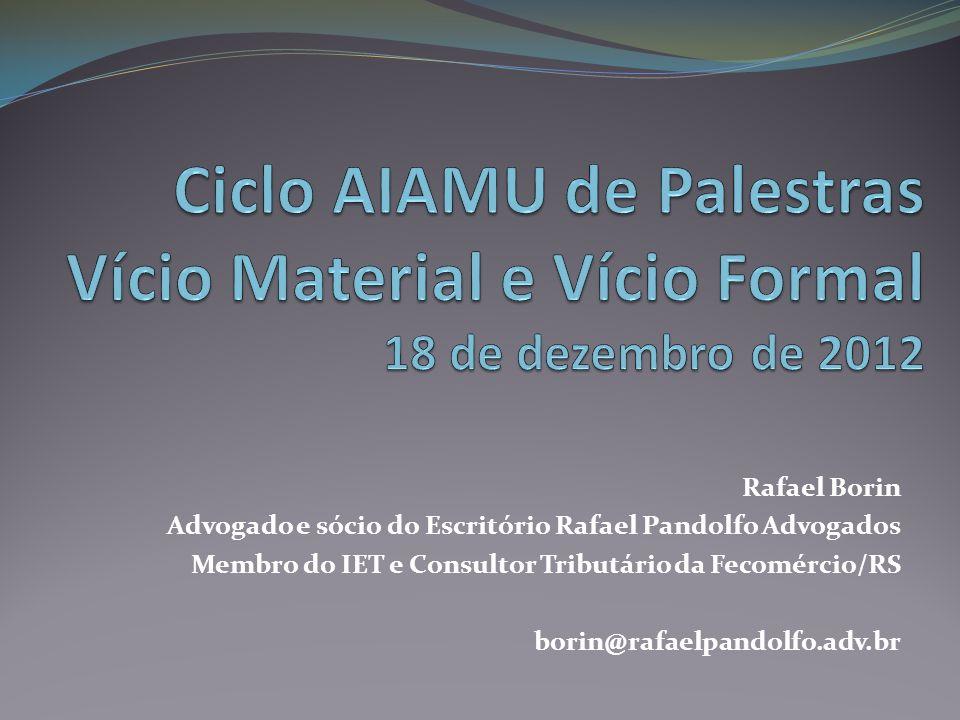 Ciclo AIAMU de Palestras Vício Material e Vício Formal 18 de dezembro de 2012