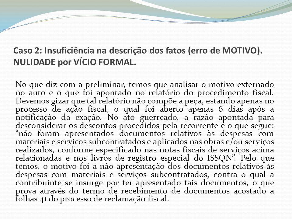 Caso 2: Insuficiência na descrição dos fatos (erro de MOTIVO)