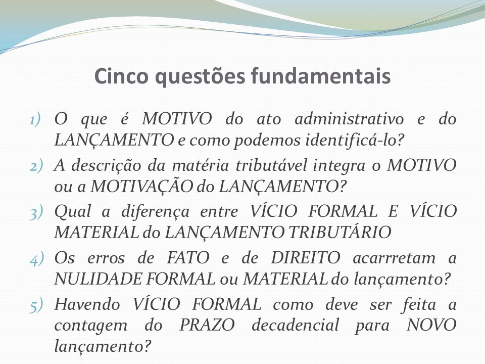Cinco questões fundamentais